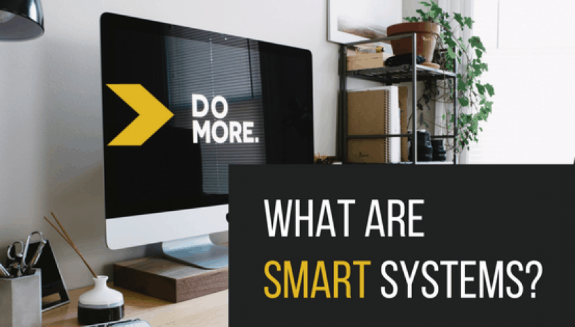 What are SMART SYSTEMS?