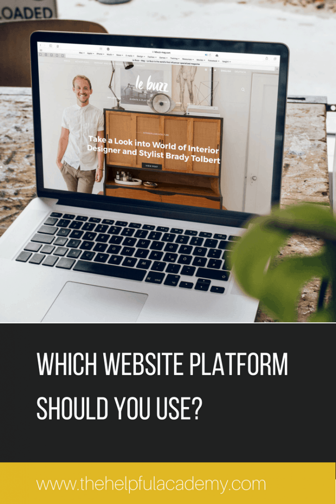 Which website platform should you use when? These are my top 3 platforms.