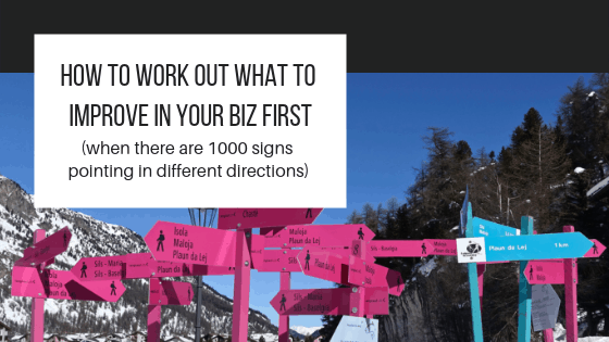 How to work out what to improve in your business first