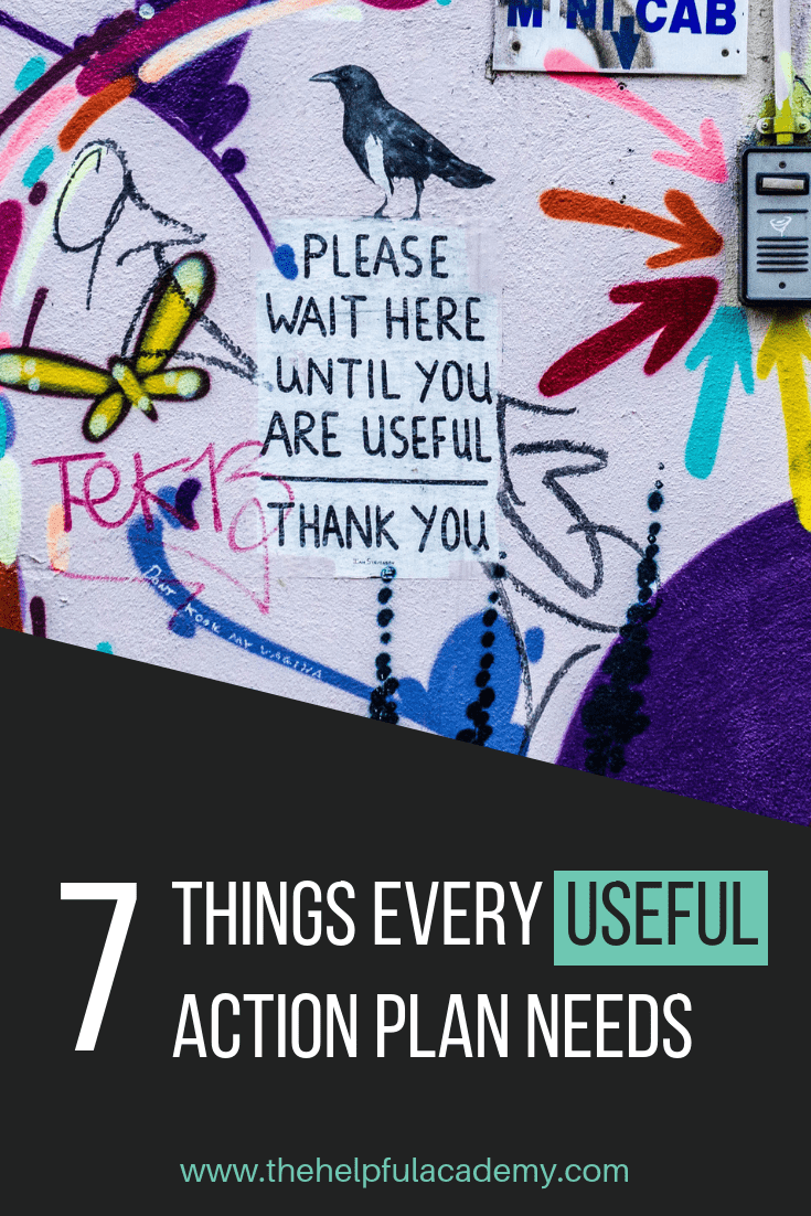 7 Things Every Useful Action Plan Needs | The Helpful Academy