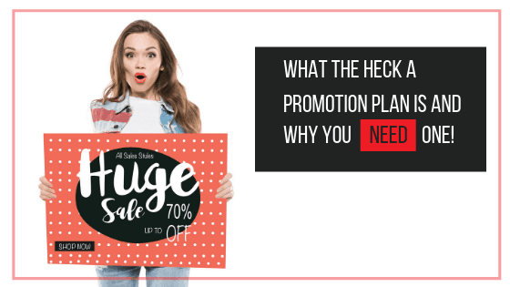 What the heck a promotion plan is blog cover | The Helpful Academy