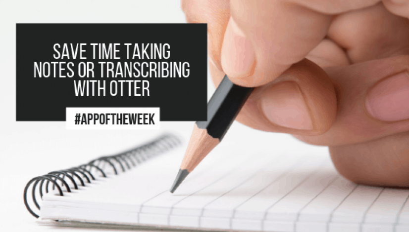 Save time taking notes or transcribing with Otter