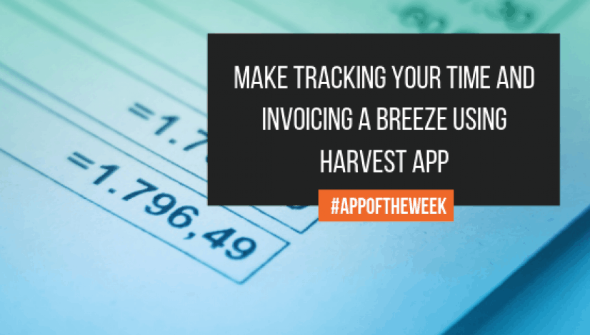 Make Tracking Your Time and Invoicing a Breeze using Harvest App | The Helpful Academy