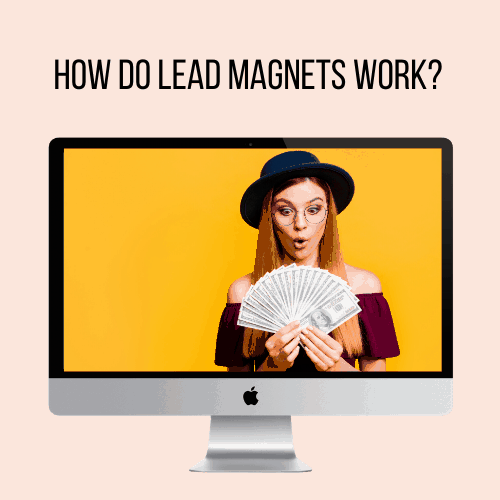 How do Lead Magnets Work?