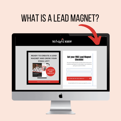 What is a Lead Magnet & How Do I Make One?