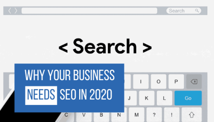 why your business needs seo in 2020