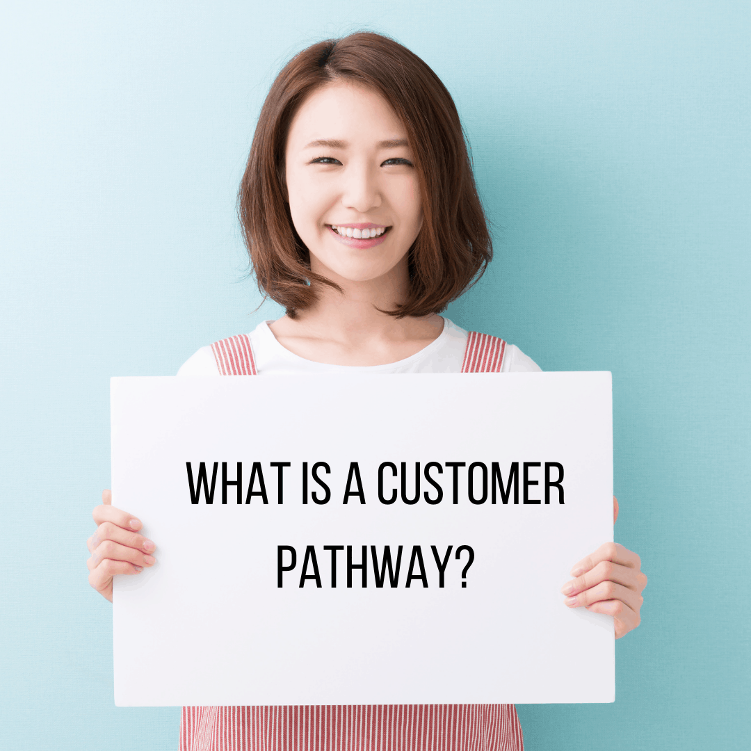 What is a customer pathway_