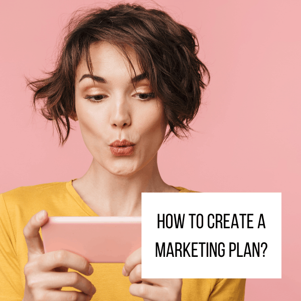 How to create a marketing plan_
