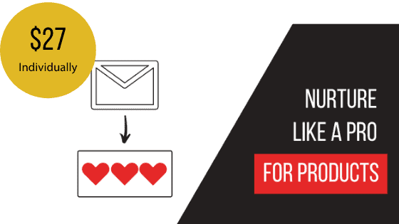 Nurture Like a Pro Products Email Sequence Template